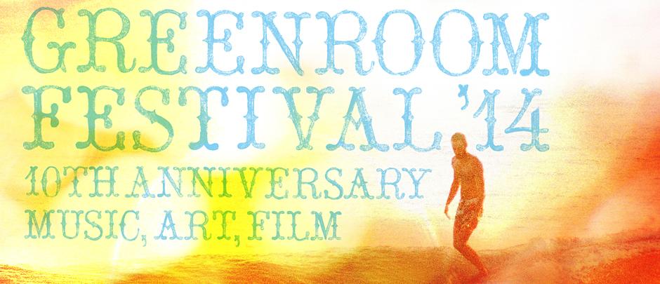 GREENROOM FESTIVAL'13